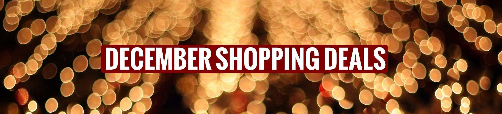 December Welly Shopping Deals