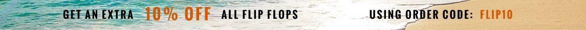 Extra 10% off flip flops with order code FLIP10
