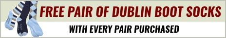 Free gift with every pair of Dublin Boots